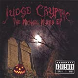 Michael Myers Ep by Judge Cryptic (2006-11-07)