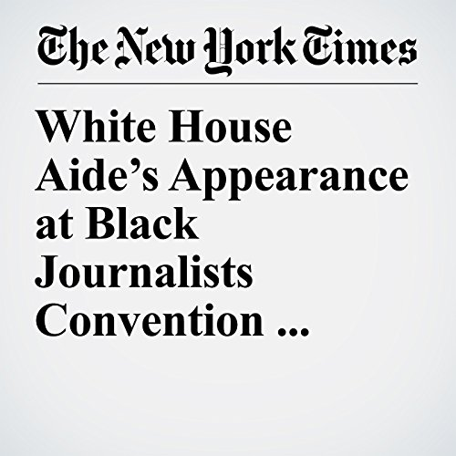White House Aide's Appearance at Black Journalists Convention Sparks an Uproar copertina