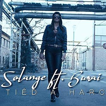 Tiéd A Harc (feat. Burai)