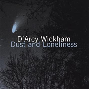 Dust and Loneliness