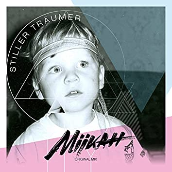 Stiller Träumer (Original Mix)