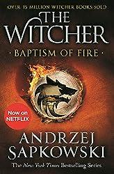 Baptism of Fire - Witcher 3 – Now a major Netflix show d'Andrzej Sapkowski