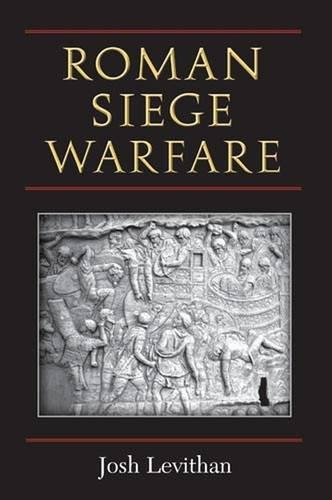 Roman Siege Warfare