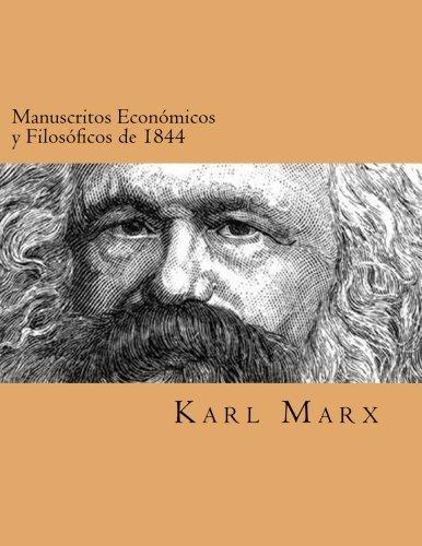 Manuscritos Economicos y Filosoficos de 1844 (Spanish Edtion)