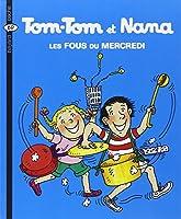 Tom-Tom et Nana t.9