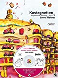 Kastagnetten. Buch 2: Rhythmische Schulung (Kastagnetten. Rhythmische Schulung, Band 2)