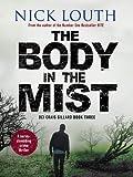 The Body in the Mist: A nerve-shredding crime thriller (DCI Craig Gillard Crime Thrillers, Band 3)