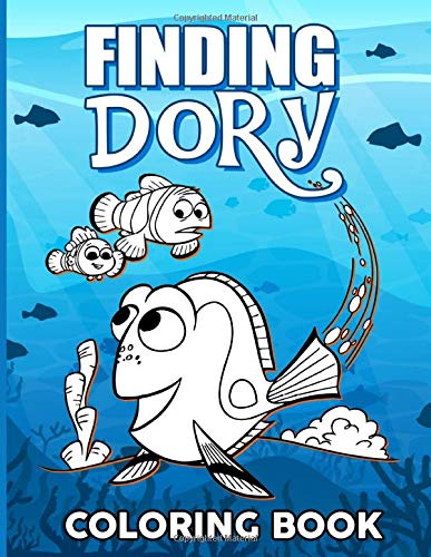 Finding Dory Coloring Book: Finding Dory Adult Coloring Books For Women And Men Original Birthday Present / Gift Idea