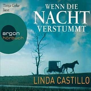 Wenn die Nacht verstummt     Kate Burkholder 3              Autor:                                                                                                                                 Linda Castillo                               Sprecher:                                                                                                                                 Tanja Geke                      Spieldauer: 10 Std. und 1 Min.     986 Bewertungen     Gesamt 4,4