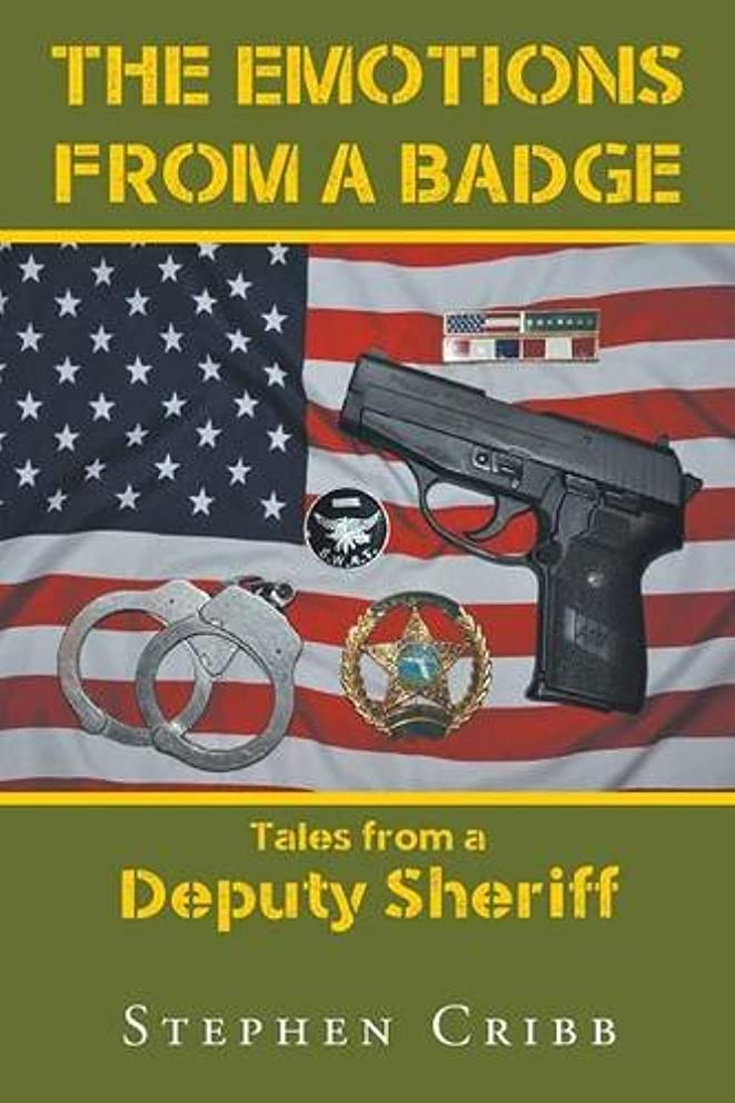 The Emotions from a Badge: Tales from a Deputy Sheriff