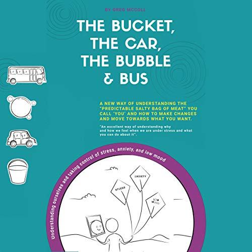 The Bucket, the Car, the Bubble, and Bus cover art