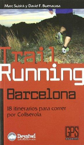 Trail running Barcelona (Outdoor (desnivel))