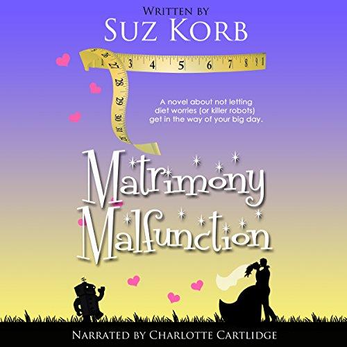 Matrimony Malfunction audiobook cover art