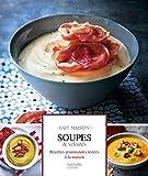 Soupes et veloutés - Fait Maison - Format Kindle - 7,99 €