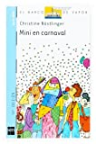 Mini en carnaval (El Barco de Vapor Azul)