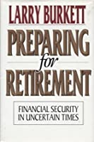 Preparing for Retirement 0802463835 Book Cover