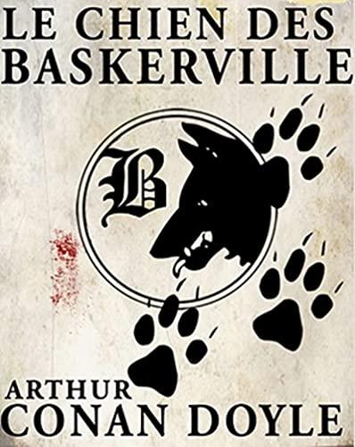 Le Chien des Baskerville Illustrée (French Edition)