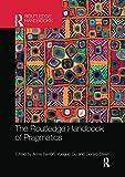 The Routledge Handbook of Pragmatics (Routledge Handbooks in Applied Linguistics)