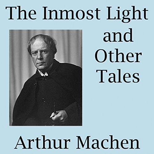 The Inmost Light and Other Tales audiobook cover art