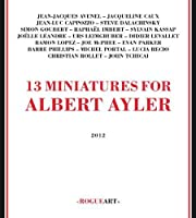 13 Miniatures for Albert Ayler