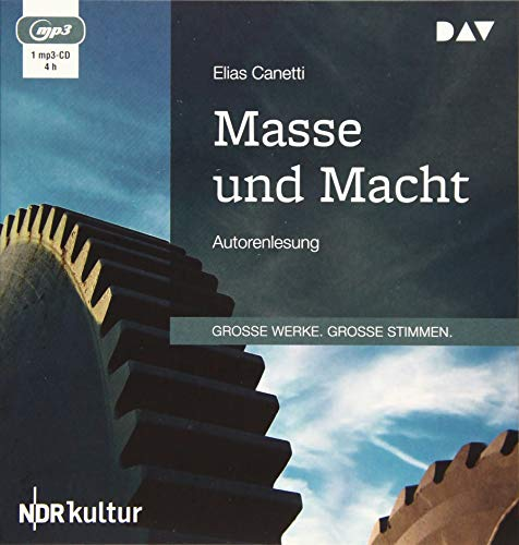 Masse und Macht: Autorenlesung (1 mp3-CD)