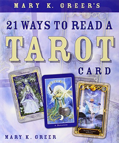 tarot book for beginners: 21 Ways to Read a Tarot Card
