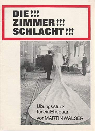 Programmheft Martin Walser DIE !!! ZIMMER !!! SCHLACHT Premiere 16. April 1969 Intimes Theater 74. Spielzeit 1968 / 69 ( Zimmerschlacht )