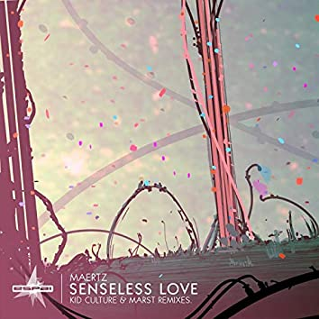 Senseless Love
