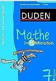 Duden Mathe in 15 Minuten. Rechnen und Sachaufgaben 7. Klasse (Duden - In 15 Minuten) - Dirk Hennig