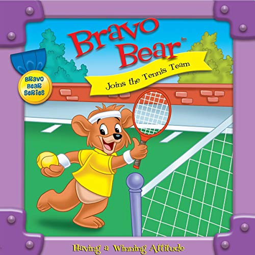 Bravo Bear Joins the Tennis Team Audiobook By Christian Hainsworth cover art