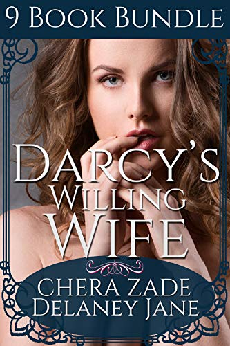 Darcy's Willing Wife: An Erotic Pride & Prejudice 9 Story Bundle (Daring Mr. Darcy Book 5) (English Edition)