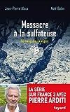 Massacre à la sulfateuse - Le sang de la vigne, tome 21