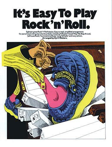 It's Easy To Play Rock 'n' Roll. Für Klavier, Gesang & Gitarre(mit Akkordsymbolen)