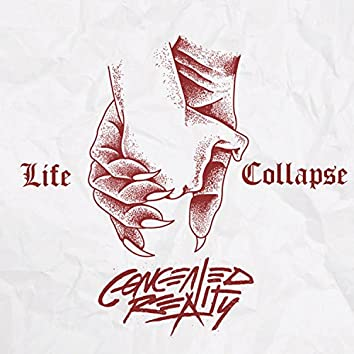 Life Collapse