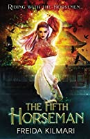 The Fifth Horseman (5th Horseman Saga)