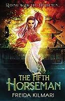 The Fifth Horseman (Horseman's Harem Saga)