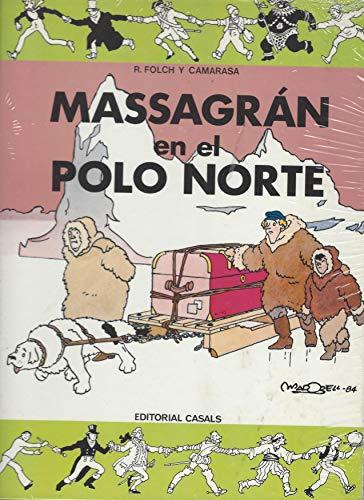 Massagran en el Polo Norte.