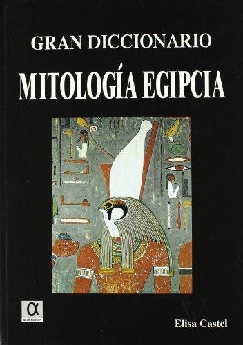Gran diccionario mitología egipcia