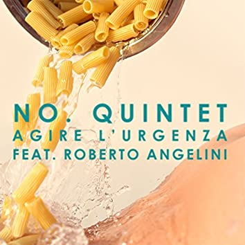 Agire l'urgenza (feat. Roberto Angelini)
