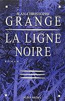 Ligne Noire (La) (Romans, Nouvelles, Recits (Domaine Francais))