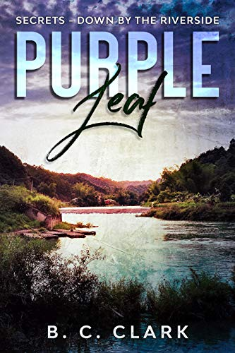 Purple Leaf: Secrets - Down By The River (English Edition)