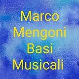 Marco Mengoni Basi Musicali