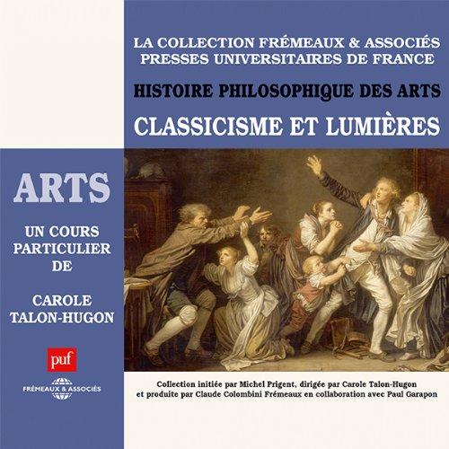 Classicisme et Lumières (Histoire philosophique des arts 3) audiobook cover art