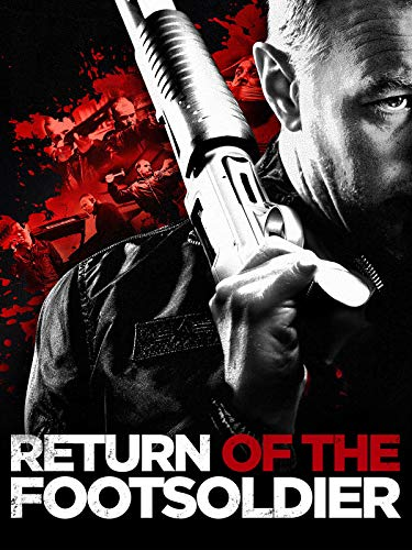 Return of the Footsoldier [dt./OV]