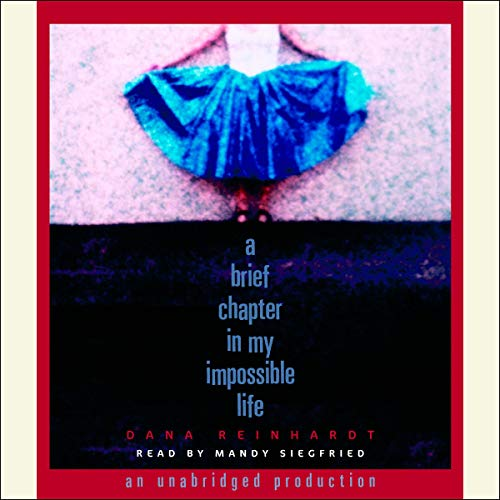 A Brief Chapter in My Impossible Life audiobook cover art