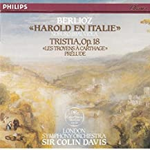 Berlioz: Harold in Italy; Tristia; Les Troyens a Carthage