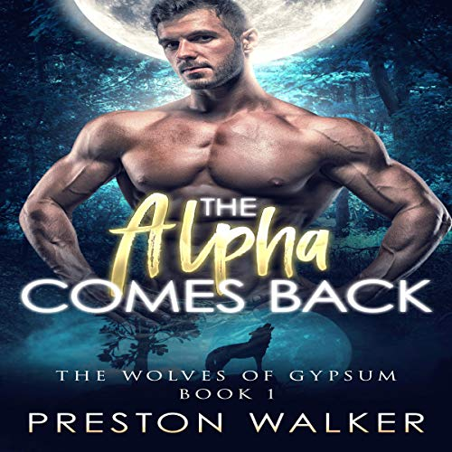 Page de couverture de The Alpha Comes Back