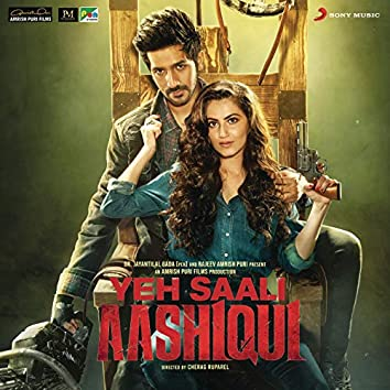 Yeh Saali Aashiqui (Original Motion Picture Soundtrack)