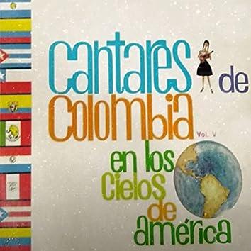 Coros Cantares de Colombia Vol. V en los Cielos de América
