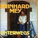 Unterwegs von Reinhard Mey